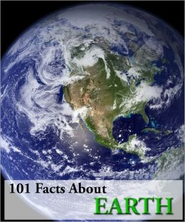 101 Facts About Earth!