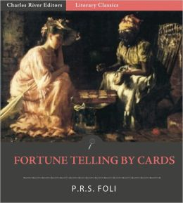 Fortune Telling by Cards (Illustrated)