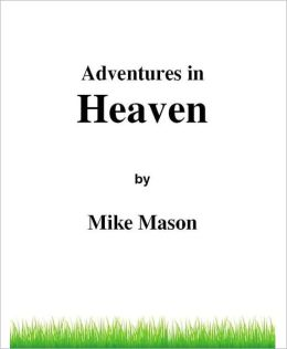Adventures In Heaven