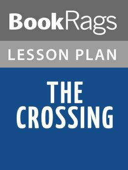 The Crossing by Cormac McCarthy l Summary & Study Guide