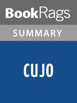 Cujo by Stephen King l Summary & Study Guide