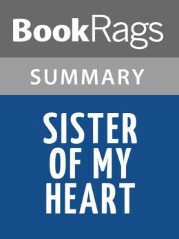 Sister of My Heart by Chitra Banerjee Divakaruni Summary & Study Guide