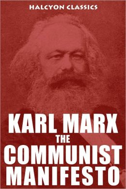 What does 'The Communist Manifesto' state?