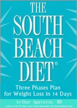 The South Beach Diet: Three Phases Plan for Weight Loss in 14 Days