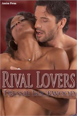 Rival Lovers (Interracial Romance)