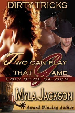 Two Can Play That Game (Dirty Tricks #2)