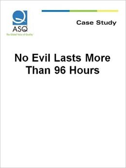 No Evil Lasts More Than 96 Hours