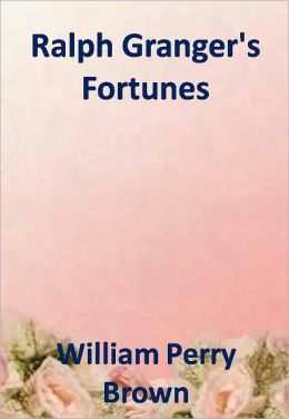 Ralph Granger's Fortunes w/ Direct link technology (A Western Adventure Story)