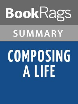 Composing a Life by Mary Catherine Bateson l Summary & Study Guide