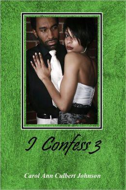 I Confess 3