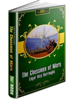 The Chessmen of Mars - John Carter: Mars Series #5