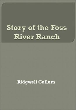 Story of the Foss River Ranch w/ Direct link technology (A Classic Western Story)