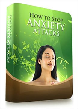 How To Stop Anxiety Attacks: The Wonder Cure Relaxation Techniques; Learn To Recognize The Triggers; Meditation And Acupuncture To Treat Anxiety and Much More!