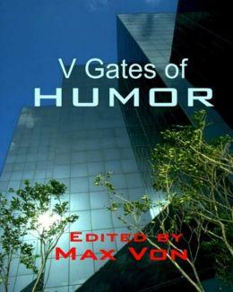 V Gates of Humor
