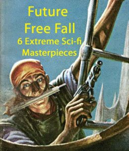 Future Free Fall: 6 Extreme Sci-Fi Masterpieces