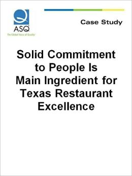 Solid Commitment to People Is Main Ingredient for Texas Restaurant Excellence