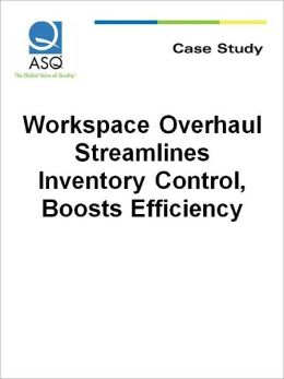 Workspace Overhaul Streamlines Inventory Control, Boosts Efficiency