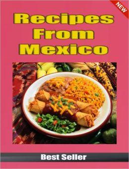 Recipes From Mexico