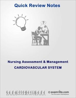 Cardiovascular System for Nurses and Nursing Students