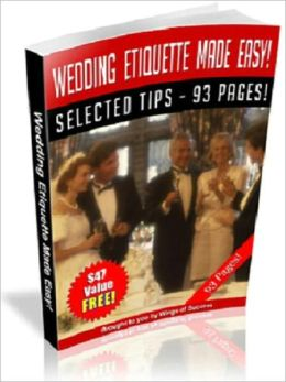 Step-By-Step - Wedding Etiquette Made Easy