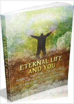 Study Guide - Eternal Life and You - Even acknowledging a simple truth like where your keys are provides you less to consider.