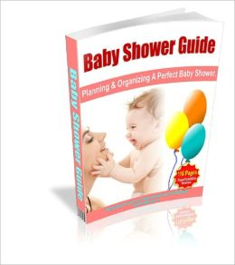 How to Plan and Organize a Perfect Baby Shower - Baby Shower Guide