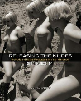 Releasing the Nudes - Singles 14