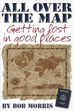 ALL OVER THE MAP: Getting Lost in Good Places