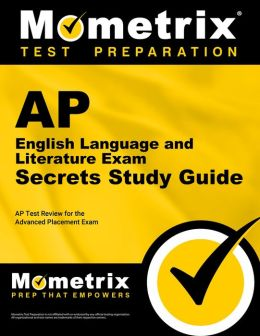AP English Language and English Literature Exam Secrets Study Guide: AP Test Review for the Advanced Placement Exam