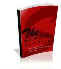 The Short Sale Manifest