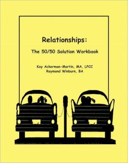 Relationships: The 50/50 Solution Workbook
