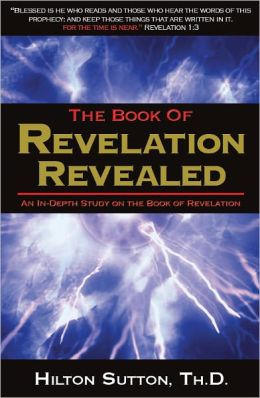 Book of Revelation Revealed: An In-Depth Study on the Book of Revelation
