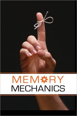 Memory Mechanics: How to Remember Anything