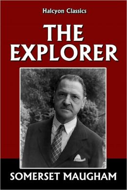 The Explorer by Somerset Maugham