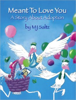 A Story About Adoption: Meant To Love You