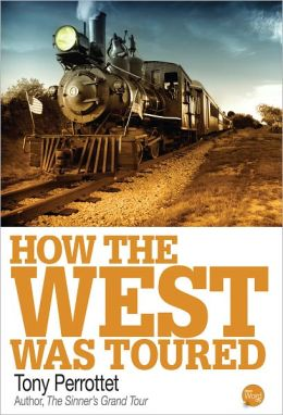 How The West Was Toured