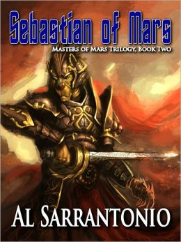 Sebastian of Mars - Book II in the Masters of Mars Trilogy