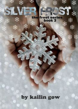 Silver Frost (Bitter Frost #3: Frost Series)