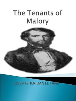 THE TENANTS OF MALORY w/ Direct link technology (A Classic Mystery Novel)