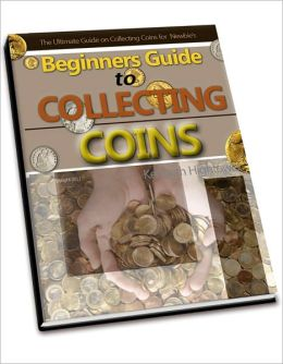 Beginner's Guide to Collecting Coins