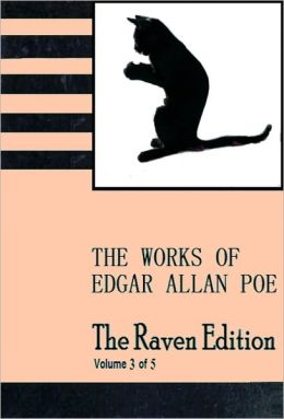 The Raven Edition [Vol 3] The Works of Edgar Allan Poe [With ATOC]