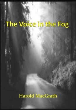 The Voice in the Fog w/ Direct link technology (A Mystery Classic)