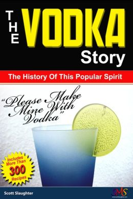 The Vodka Story