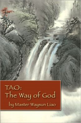 Tao: The Way of God