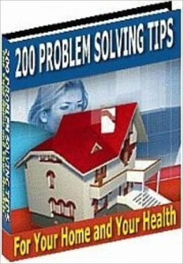 eBook - 200 Problem Solving Tips - For Your Home and Your Health - Your Study Guide eBook ...