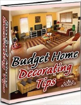 Study Guide for Budget Home Decorating Tips