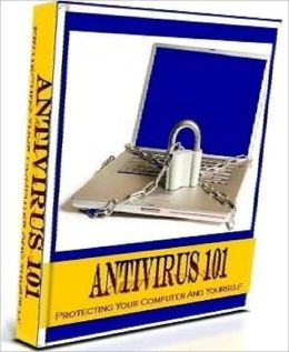 Guide To Antivirus 101 - Here are the tips that you need to know aBout Antivirus