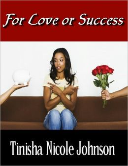 For Love or Success