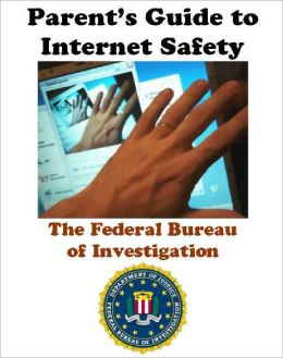 Parent's Guide to Internet Safety