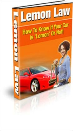 Lemon Law: How to Know if Your Car is Lemon or Not